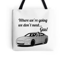 Where we're going... Tote Bag