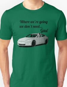 Where we're going... T-Shirt