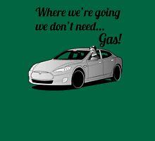 Where we're going... T-Shirt