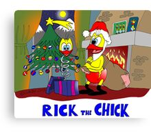 """Rick the chick """"HAPPY CHRISTMAS"""" Canvas Print"""