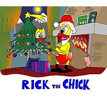 """Rick the chick """"HAPPY CHRISTMAS"""" Photographic Print"""