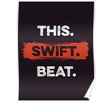 This. Swift. Beat. 2 Poster