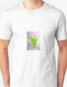 Birthday Tulips T-Shirt