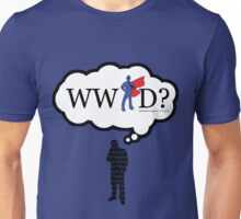 What Would a Super Man Do? Unisex T-Shirt