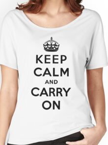 KEEP CALM AND CARRY ON (BLACK) Women's Relaxed Fit T-Shirt