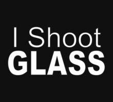 I Shoot Glass by Paul Alsop