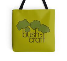 Green trees, bush craft Tote Bag