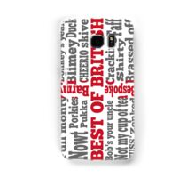 English slang on the St George's Cross flag Samsung Galaxy Case/Skin