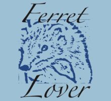Ferret Lover by Scratch