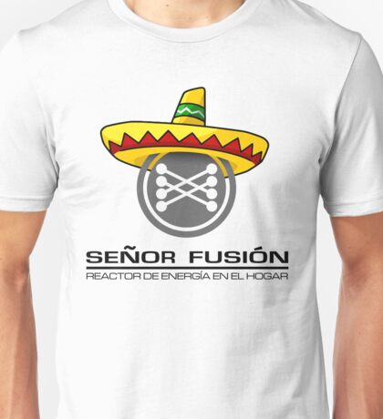 Señor fusión - Mr.Fusion mexican edition Unisex T-Shirt