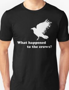 White Crow - What happened to the crows? (white) T-Shirt