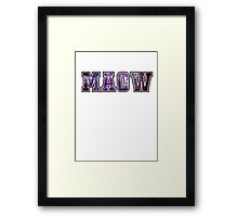 MAOW Framed Print