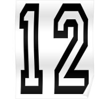TEAM SPORTS, 12, NUMBER 12, twelfth, twelve, ONE, TWO, Competition,  Poster