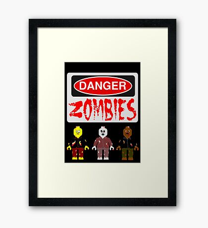 DANGER ZOMBIES Framed Print