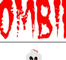 DANGER ZOMBIES Sticker
