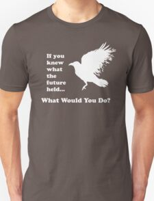 White Crow - What would you do? (white) T-Shirt