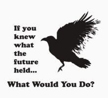 Black Crow - What would you do? by Sandra O'Connor