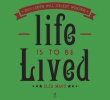 Life is to be LIVED Kids Tee