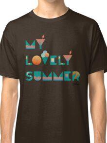 My lovely summer  Classic T-Shirt
