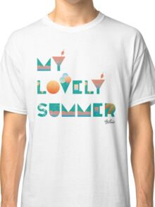 My lovely summer  Classic T-Shirt