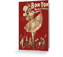 Bon-Ton Burlesque Greeting Card