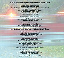 *S.E.S.........State Emergency Service..God Bless The Volunteers* by Roy Charles Abbott