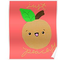 Just Peachy Poster