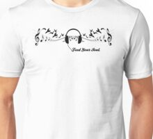 FEED YOUR SOUL Unisex T-Shirt