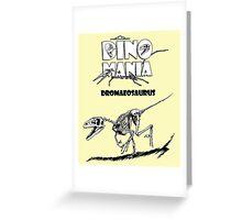 Dino Mania Dromaeosaurus Greeting Card