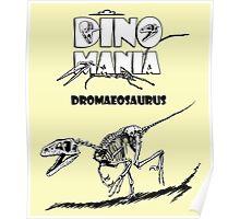 Dino Mania Dromaeosaurus Poster