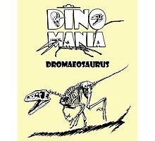Dino Mania Dromaeosaurus Photographic Print