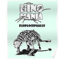 Dino Mania Euoplocephalus Poster