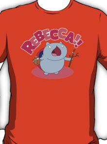 Rebecca! T-Shirt