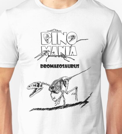 Dino Mania Dromaeosaurus Unisex T-Shirt