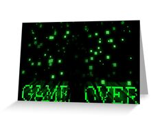 Game Over - Matrix Greeting Card