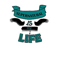 Supernatural is My Life Photographic Print