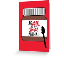 Nutella is My Spirit Animal Card Greeting Card