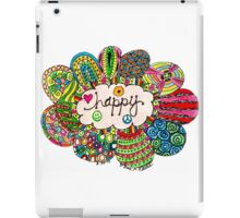 Happy, Happy, Happy, Happy iPad Case/Skin