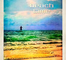 Beach Time! by Tammy Wetzel