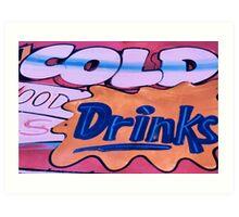 cold drinks! Art Print