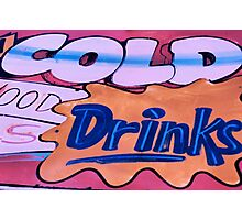 cold drinks! Photographic Print