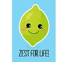 Zest for life! Photographic Print