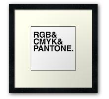 RGB & CMYK & PANTONE. Framed Print