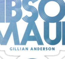 Scully, Gibson, Du Maurier Sticker