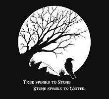 Tree Speaks to Stone.... T-Shirt