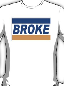 Broke Credit Recession T-Shirt
