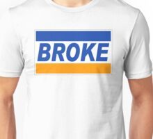 Broke Credit Recession Unisex T-Shirt