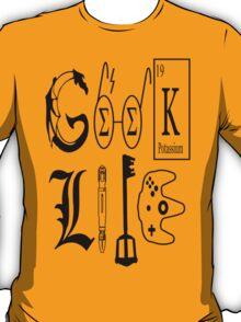 Geek Life T-Shirt