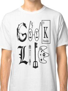 Geek Life Classic T-Shirt