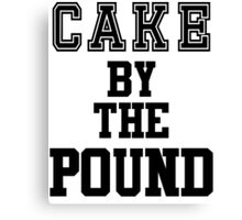 Cake by the pound Canvas Print